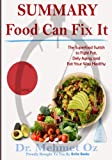 img - for Summary: Food Can Fix It: The Superfood Switch to Fight Fat, Defy Aging, and Eat Your Way Healthy book / textbook / text book