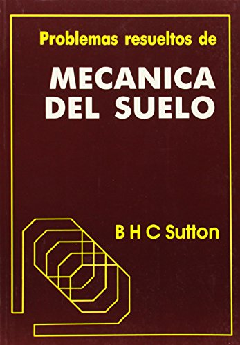 Descargar Libro Problemas Resueltos De Mecanica Del Suelo B. H. C. Sutton