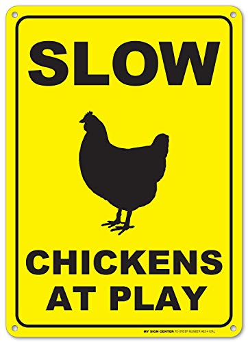 - Slow Chickens At Play Warning Sign - Perfect Gift For Chicken Lovers - 14