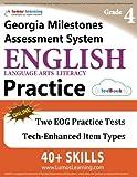 Georgia Milestones Assessment System Test Prep: Grade 4 English Language Arts Literacy (ELA) Practice Workbook and Full-length Online Assessments: GMAS Study Guide
