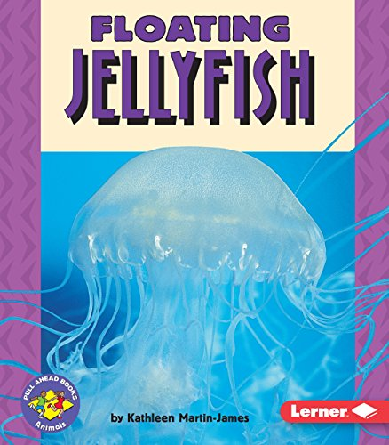 Floating Jellyfish (Pull Ahead Books _ Animals)