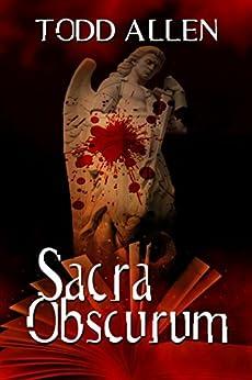 Sacra Obscurum by [Allen, Todd]