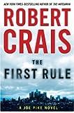 The First Rule (A Joe Pike Novel)