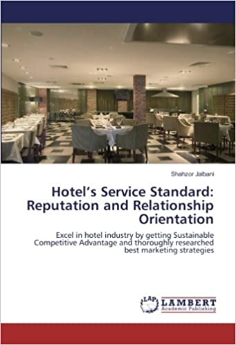 Hotel's Service Standard: Reputation and Relationship