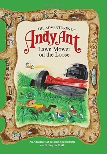 The Adventures of Andy Ant: Lawn Mower On The Loose (MJ Kids; Adventures of Andy Ant) -  Gerald D. O'Nan, Paperback