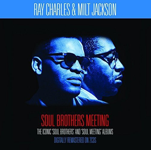 Soul Brothers Meeting - Ray Chales and Milt Jackson