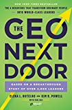 img - for The CEO Next Door: The 4 Behaviors that Transform Ordinary People into World-Class Leaders book / textbook / text book