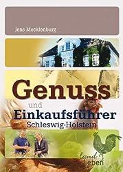 Genuss- und Einkaufsführer Schleswig-Holstein