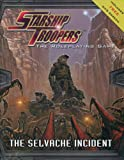 Starship Troopers: The Selvache Incident and GMs Screen