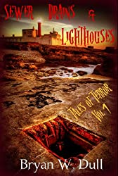 Sewer Drains & Lighthouses (Tales of Terror Book 1)