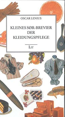 Kleines SØR-Brevier der Kleiderpflege (Kleidungskultur)