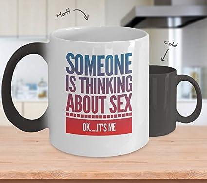 Amazon Com Someone Like Thinking About Sex Color Changing Mug