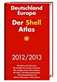 Der Shell Atlas Deutschland, Europa 2012/2013