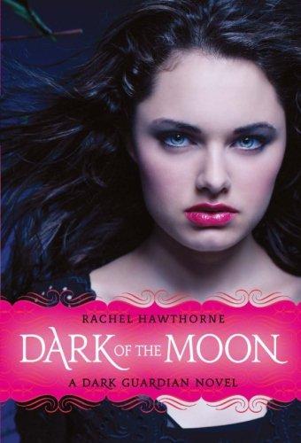 Dark of the Moon (Dark Guardian, No. 3)