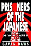 Book cover for Prisoners of the Japanese: POWs of World War II in the Pacific