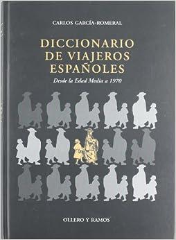 Diccionario De Viajeros Españoles