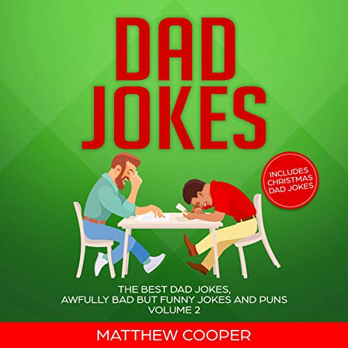 Pdf Humor Dad Jokes: The Best Dad Jokes, Awfully Bad but Funny Jokes and Puns: Volume 2