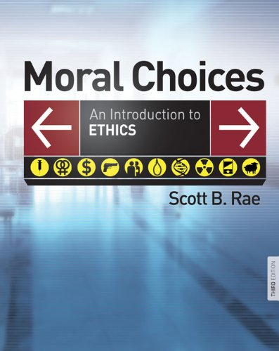 Moral Choices:Intro.To Ethics