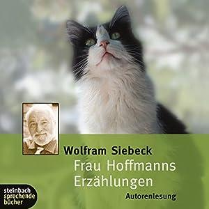 Frau Hoffmanns Erzählungen Hörbuch