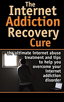 Internet Addiction treatment Dependency Compulsivity ebook product image
