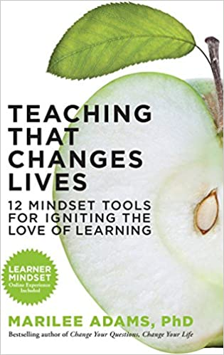 12 Mindset Tools for Igniting the Love of Learning Teaching That Changes Lives