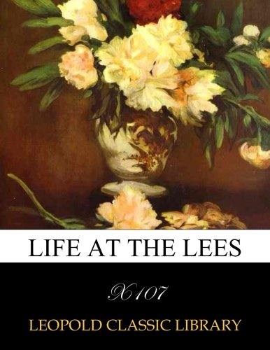 Download Life at the lees ebook