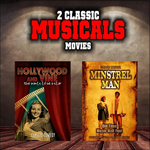 Classic Musical Double Bill: Hollywood and Vine and Minstrel Man
