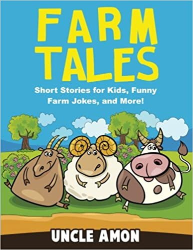 Farm Tales: Short Stories for Kids, Funny Farm Jokes, and More! (Fun