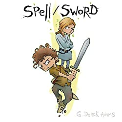 Spell/Sword, Book 1