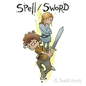 Spell/Sword, Book 1 Audiobook