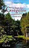 La Saga des Grégoire, tome 1 : La forêt verte  par Mathieu