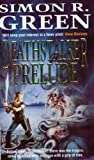 "Deathstalker Prelude: ""Mistworld"", ""Ghostworld"", ""Hellworld"""