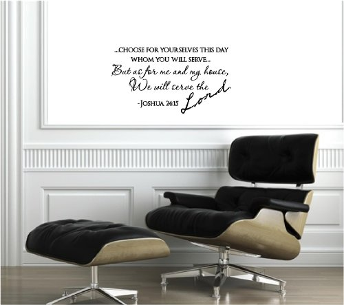 Choose for yourselves this day whom you will serve…But as for me and my house, we will serve the Lord Joshua 24:15 religious decorations inspirational vinyl wall quotes decals sayings art lettering