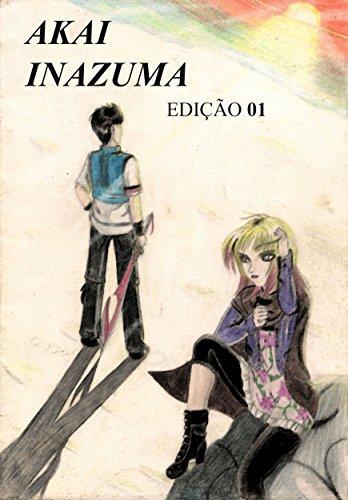 Akai Inazuma Volume 01: Um Novo Mundo (Portuguese Edition)