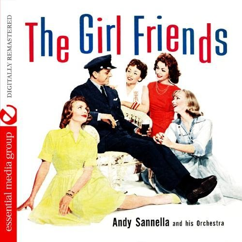 Sannella, andy & His Orchestra Girl Friends Mainstream Jazz