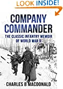 #9: Company Commander: The Classic Infantry Memoir of WWII