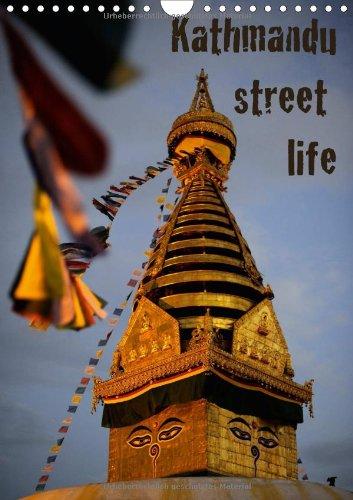 Kathmandu Street Life (Wandkalender 2014 DIN A4 hoch): Fotoreise durch Nepals Hauptstadt Kathmandu (Monatskalender, 14 Seiten)