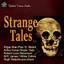 Strange Tales Audiobook by E. Nesbit, Edgar Allan Poe, Arthur Conan Doyle Narrated by Roy Macready
