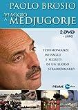 Image de Viaggio a... Medjugorje. Testimonianze, messaggi e segreti di un luogo straordinario. DVD. Con libro