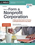 img - for How to Form a Nonprofit Corporation (National Edition): A Step-by-Step Guide to Forming a 501(c)(3) Nonprofit in Any State (How to Form Your Own Nonprofit Corporation) book / textbook / text book