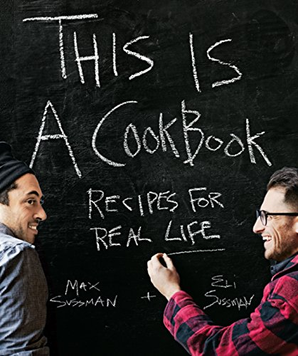This is a Cookbook: Recipes For Real Life ()