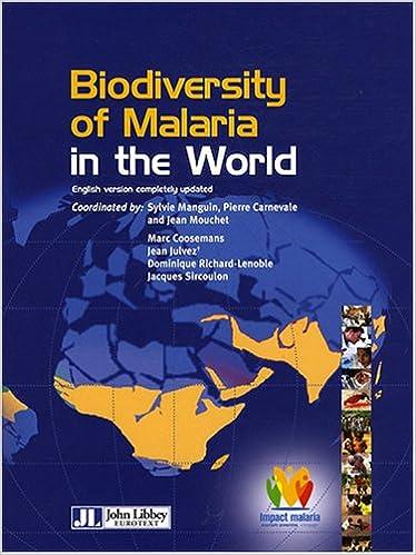 Biodiversity of Malaria in the World Biodiversité du ...