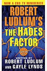 Robert Ludlum's The Hades Factor: A Covert-One Novel Kindle Edition