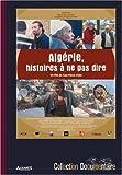 Algérie, histoires a ne pas dire