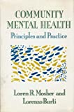 img - for Community Mental Health: PRINCIPLES & PRACTICE by LOREN MOSHER (1989-08-01) book / textbook / text book