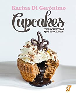 Cupcakes. Ideas creativas que funcionan. (Spanish Edition) by [Manzo, Leonardo