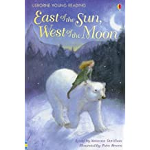 East of the Sun, West of the Moon (Usborne Young Reading: Series 2)