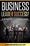 Business Leader Success! Volume III:...