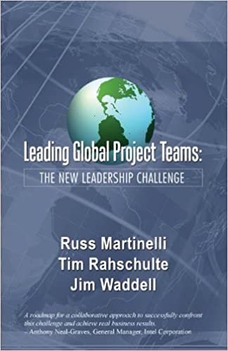 Leading Global Project Teams: The New Leadership Challenge