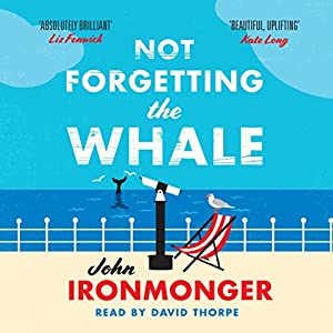 Not Forgetting the Whale Audiobook